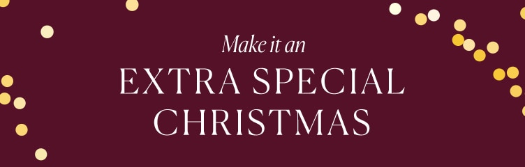Make It An Extra Special Christmas