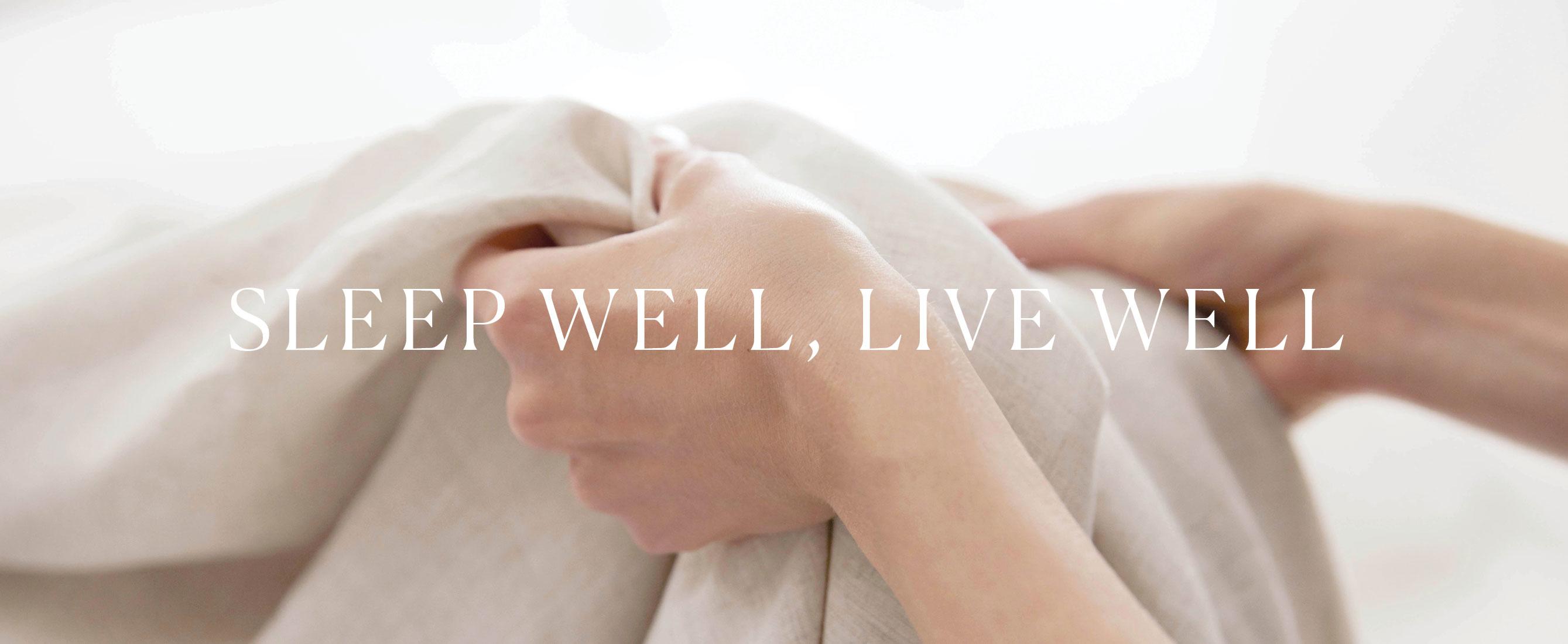 Sleep Well Live Well